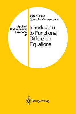 Introduction to Functional Differential Equations - Hale, Jack K