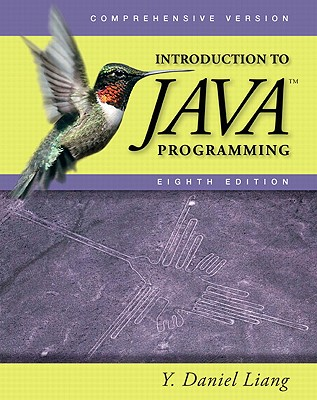 Introduction to Java Programming: Comprehensive Version - Liang, Y Daniel