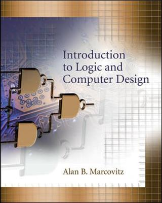 Introduction to Logic and Computer Design - Marcovitz, Alan B, Professor