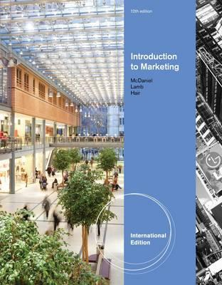 Introduction To Marketing - McDaniel, Carl, and Hair, Joseph F., and Lamb, Charles W.