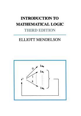 Introduction to Mathematical Logic - Mendelson, Elliott