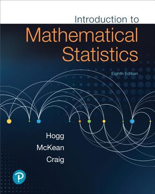 Introduction to Mathematical Statistics - Hogg, Robert, and McKean, Joseph, and Craig, Allen