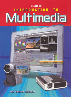 Introduction to Multimedia - Solomon, Ana Weston
