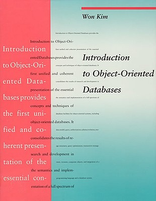 Introduction to Object-Oriented Databases - Kim, Won
