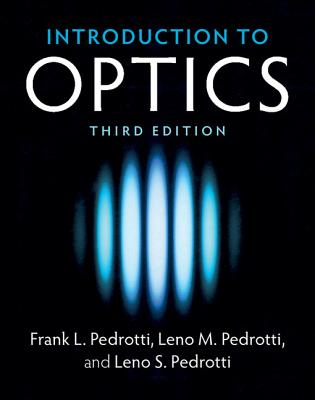 Introduction to Optics - Pedrotti, Frank L, and Pedrotti, Leno M, and Pedrotti, Leno S