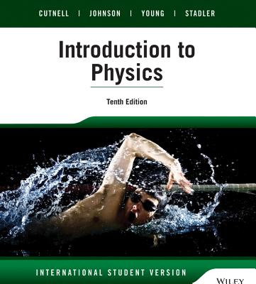 Physics by John D. Cutnell and Kenneth W. Johnson 2012 Hardcover 9th Edition 9e