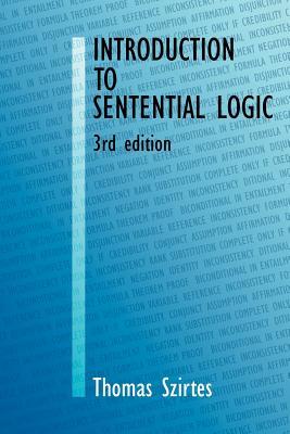 Introduction to Sentential Logic - Szirtes, Thomas