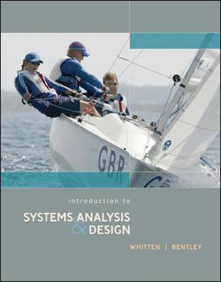Introduction to Systems Analysis and Design - Whitten, Jeffrey L, and Bentley, Lonnie D