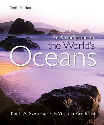 Introduction to the Worlds Oceans - Sverdrup, Keith A, and Armbrust, Virginia