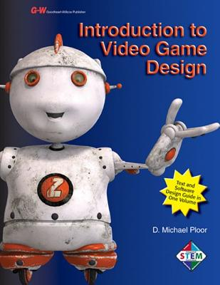 Introduction to Video Game Design - Ploor, D Michael