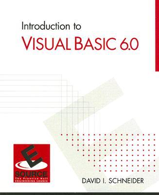 Introduction to Visual Basic 6.0 - Schneider, David I