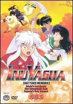 Inu Yasha, Vol. 17: Shattered Memories