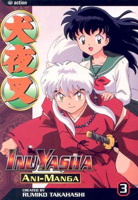 InuYasha Ani-Manga, Volume 3 - Takahashi, Rumiko
