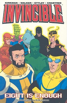 Invincible Volume 2: Eight Is Enough - Johnson, Dave, and Crabtree, Bill, and Larsen, Erik, and Moore, Tony
