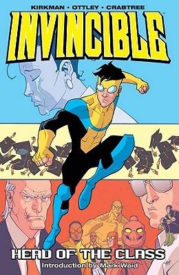 Invincible Volume 4: Head of the Class - Kirkman, Robert