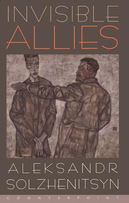 Invisible Allies - Solzhenitsyn, Aleksandr