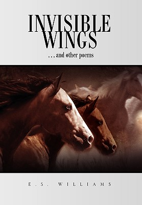 Invisible Wings - Williams, E S