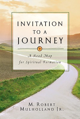 Invitation to a Journey: Honest Talk about Jealousy, Anger, Sex, Money, Food, Pride - Mulholland, M Robert