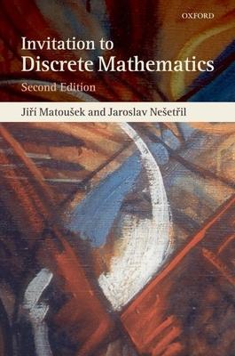 Invitation to Discrete Mathematics - Matousek, Jiri, and Nesetril, Jaroslav