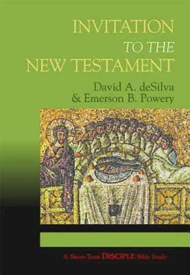 Invitation to the New Testament: Planning Kit: A Short-Term Disciple Bible Study - Powery, Emerson B, and Desilva, David, Dr.