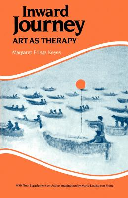 Inward Journey: Art as Therapy - Keyes, Margaret F