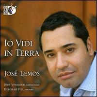 Io Vidi in Terra - Deborah Fox (theorbo); Jory Vinikour (harpsichord); José Lemos (counter tenor)