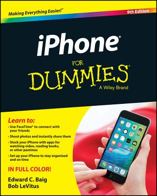 iPhone for Dummies - Baig, Edward C, and LeVitus
