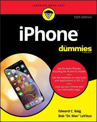 iPhone For Dummies - Baig, Edward C., and LeVitus, Bob