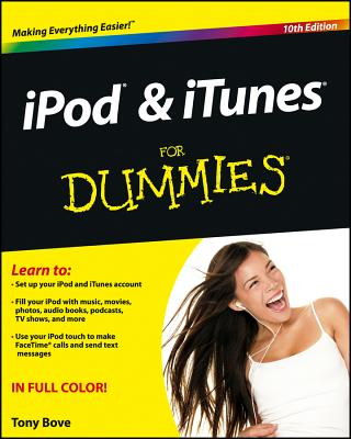 iPod and iTunes for Dummies - Bove, Tony