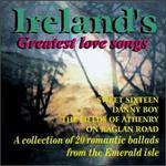 Ireland's Greatest Love Songs [Sounds of Ireland]