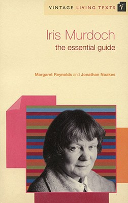 Iris Murdoch: The Essential Guide to Contemporary Literature - Reynolds, Margaret