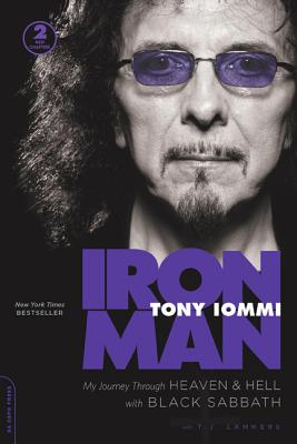Iron Man: My Journey Through Heaven and Hell with Black Sabbath - Iommi, Tony
