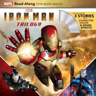 Iron Man Trilogy Read-Along Storybook and CD - Marvel Press Book Group
