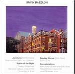Irwin Bazelon: Junctures; Spirits of the Night; Sunday Silence; Concatenations