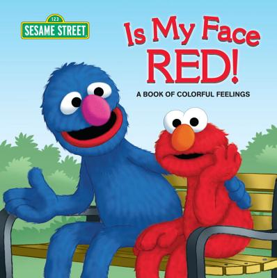 Is My Face Red!: Sesame Street - Kleinberg, Naomi