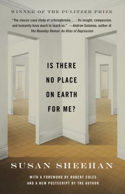 Is There No Place on Earth for Me? - Sheehan, Susan