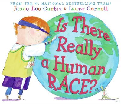 Is There Really a Human Race? - Curtis, Jamie Lee