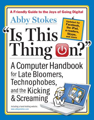 Is This Thing on? - Stokes, Abby