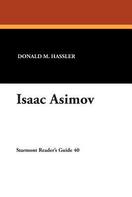 Isaac Asimov - Hassler, Donald M