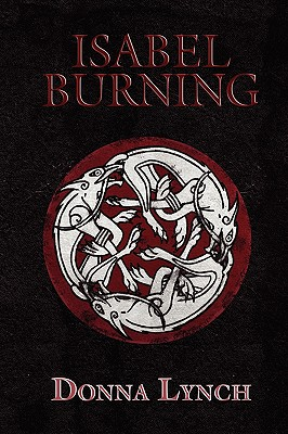 Isabel Burning - Lynch, Donna