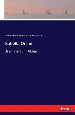 Isabella Orsini - Ritter Von Mosenthal, Salomon Hermann