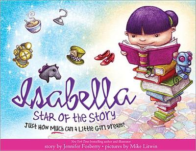 Isabella, Star of the Story - Fosberry, Jennifer