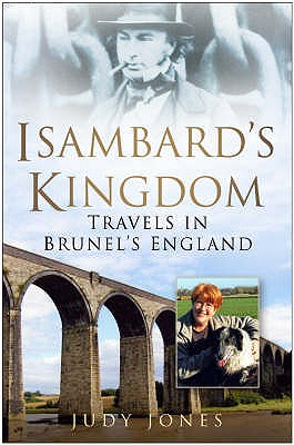 Isambard's Kingdom - Jones, Judy