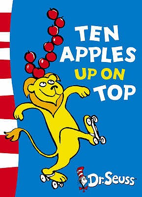 Ten Apples Up on Top - Dr. Seuss