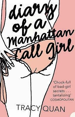 The Diary of a Manhattan Call Girl - Quan, Tracy