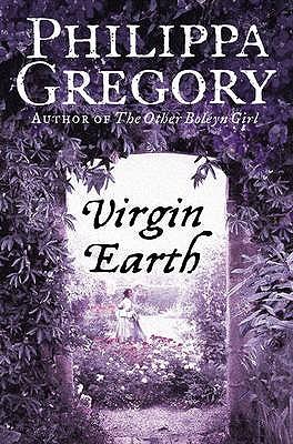 Virgin Earth - Gregory, Philippa
