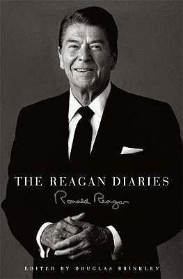 The Reagan Diaries - Reagan, Ronald, and Brinkley, Douglas (Editor)