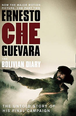 The Bolivian Diary: The Authorised Edition - Guevara, Ernesto 'Che'
