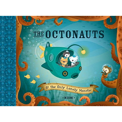 The Octonauts and the Only Lonely Monster -