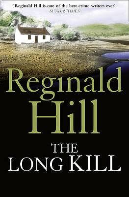 The Long Kill - Hill, Reginald